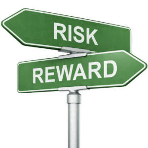 Risk Verus Reward